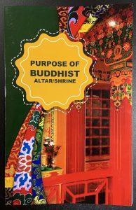 Purpose of Buddhist Altar/Shrine booklet